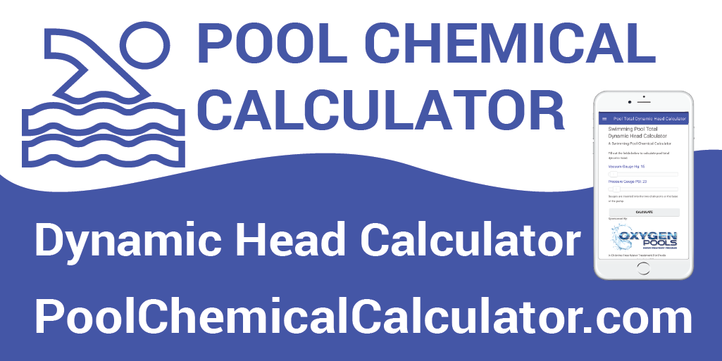 Total dynamic head calculator - Chlorine calculator for swimming pools ...